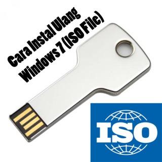 Cara Instal Ulang Windows 7 (ISO File) Dengan Flashdisk | Aqib_Radeon